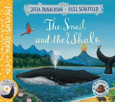 The Snail and the Whale Book and CD Pack by Julia Donaldson