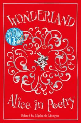 Wonderland: Alice in Poetry by Lewis Carroll