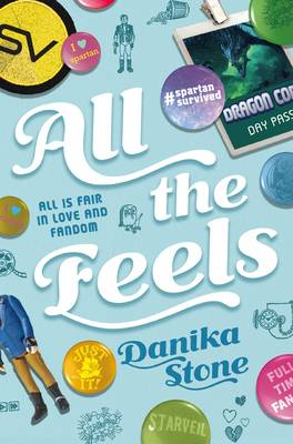 All the Feels A Swoon Novel by Danika Stone