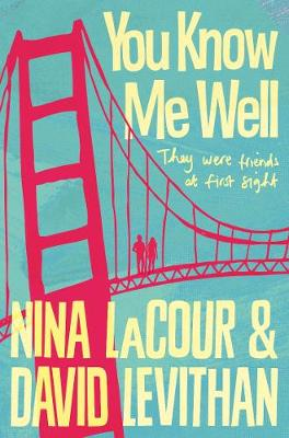 You Know Me Well by David Levithan, Nina Lacour