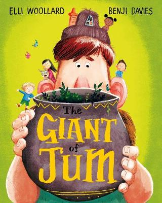 The Giant of Jum by Elli Woollard