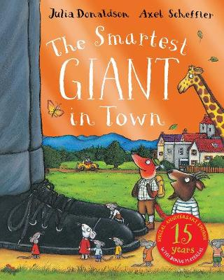 The Smartest Giant 15th Anniversary Edition by Julia Donaldson