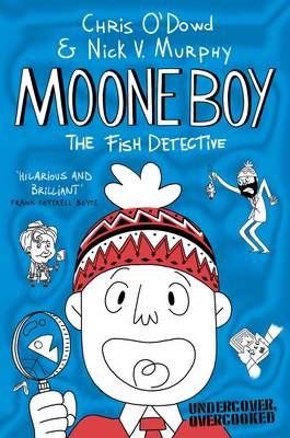 Moone Boy 2: The Fish Detective by Chris O'Dowd, Nick Vincent Murphy