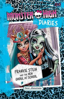 Frankie Stein and the New Ghoul at School by Nessi Monstrata, Perdita Finn