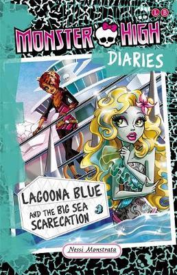 Lagoona Blue and the Big Sea Scarecation by Perdita Finn, Nessi Monstrata