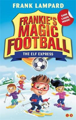 The Elf Express Book 17 by Frank Lampard