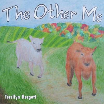 The Other Me by Terrilyn Hergott