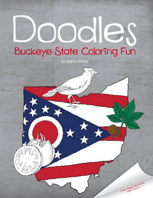 Doodles Buckeye State Coloring Fun by Setria James