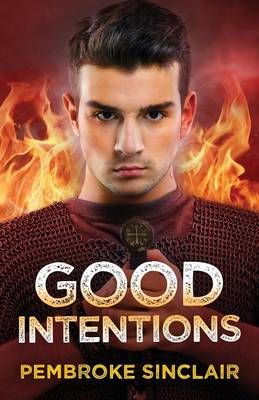 Good Intentions by Pembroke Sinclair
