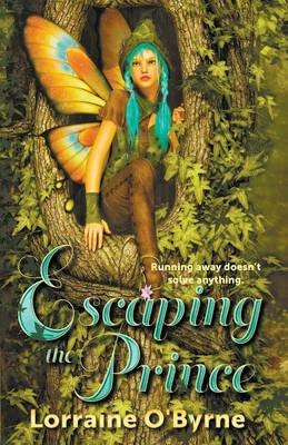 Escaping the Prince by Lorraine O'Byrne