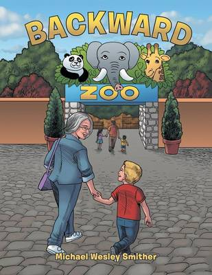 Backward Zoo by Michael Wesley Smither