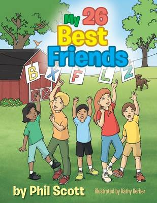 My 26 Best Friends by Phil Scott