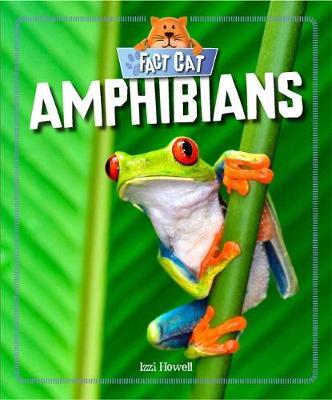 Amphibians by Izzi Howell