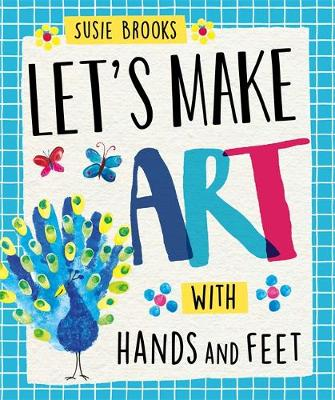 With Hands and Feet by Susie Brooks