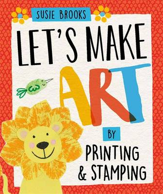 By Printing and Stamping by Susie Brooks