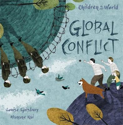 Global Conflict by Louise Spilsbury