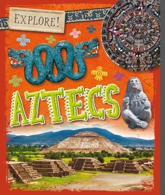 Aztecs by Izzi Howell