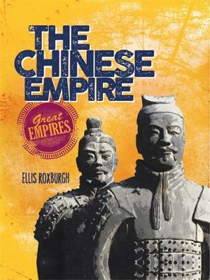 The Chinese Empire by Ellis Roxburgh