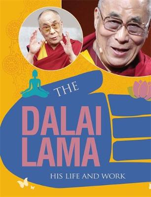 The Dalai Lama by Cath Senker