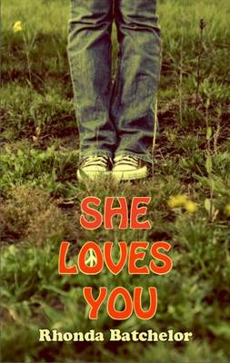 She Loves You by Rhonda Batchelor