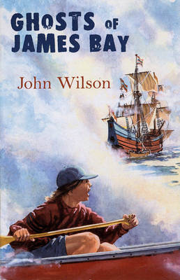 Ghosts of James Bay by John Wilson