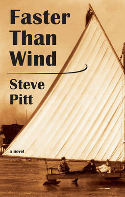 Faster Than Wind by Steve Pitt