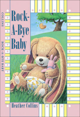 Rock-a-Bye Baby by Heather Collins