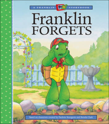 Franklin Forgets by Kids Can Press