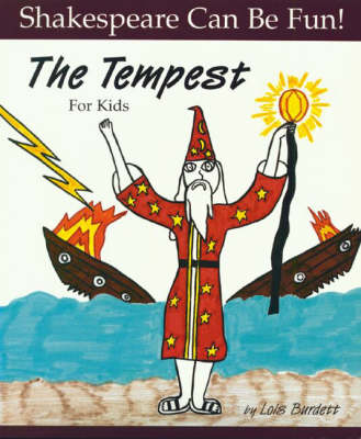 The Tempest for Kids by Lois Burdett