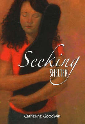 Seeking Shelter by Catherine Goodwin