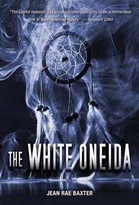 White Oneid by Jean Rae Baxter