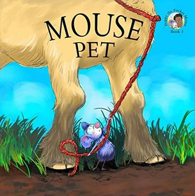 Mouse Pet by Philip Roy