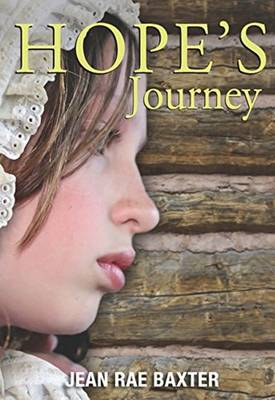 Hope's Journey by Jean Rae Baxter