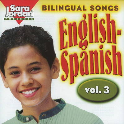 Bilingual Songs: English-Spanish by Diana Isaza-Shelton