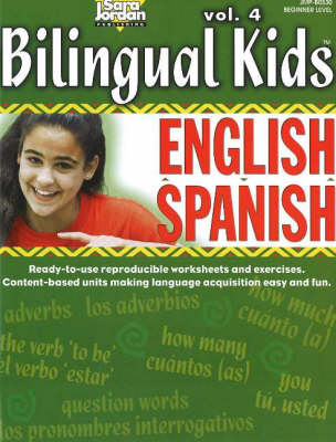 Bilingual Kids, English-Spanish, Resource Book by Sara Jordan