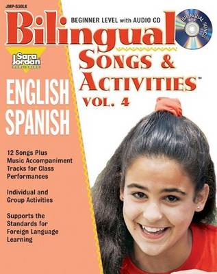 Bilingual Songs & Activities: English-Spanish by Diana Isaza-Shelton