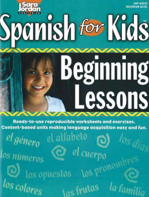 Spanish for Kids Resource Book by Sara Jordan