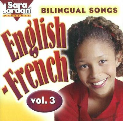 Bilingual Songs: English-French by Marie-France Marcie