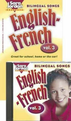 Bilingual Songs, English-French by Sara Jordan