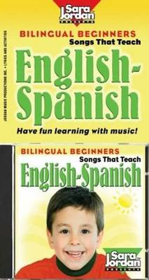 Bilingual Beginners: English-Spanish Book & CD Kit by Jesus Ostos