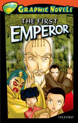 Oxford Reading Tree: Level 13: Treetops Graphic Novels: The First Emperor by Vicki Low