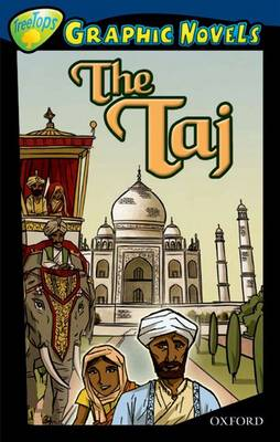 Oxford Reading Tree: Level 14: Treetops Graphic Novels: The Taj by Elisabeth Siegel
