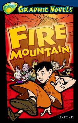Oxford Reading Tree: Level 14: Treetops Graphic Novels: Fire Mountain by Glen Downey