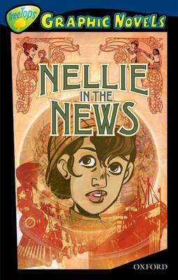 Oxford Reading Tree: Level 14: Treetops Graphic Novels: Nellie in the News by Claire Kelly