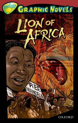 Oxford Reading Tree: Level 15: Treetops Graphic Novels: Lion of Africa by Mary Jennifer Payne