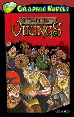 Oxford Reading Tree: Level 15: Treetops Graphic Novels: Beware the Vikings by David Boyd