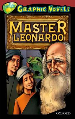 Oxford Reading Tree: Level 15: Treetops Graphic Novels: Master Leonardo by Glen Downey