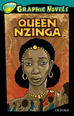 Oxford Reading Tree: Level 16: Treetops Graphic Novels: Queen Nzinga by Aleksander Panev, Thomas Stefflbauer