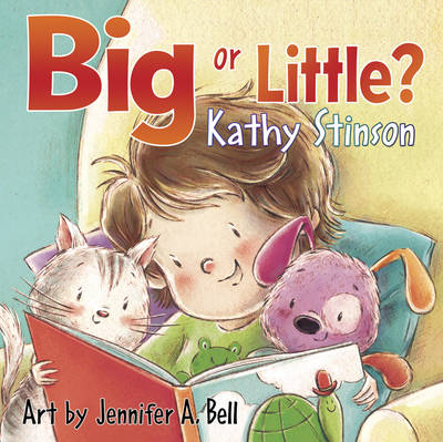 Big or Little? by Kathy Stinson