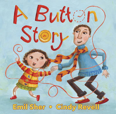 A Button Story by Emil Sher